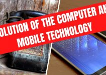 Evolution of the Computer and Mobile technology