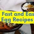 quick and easy egg recipes