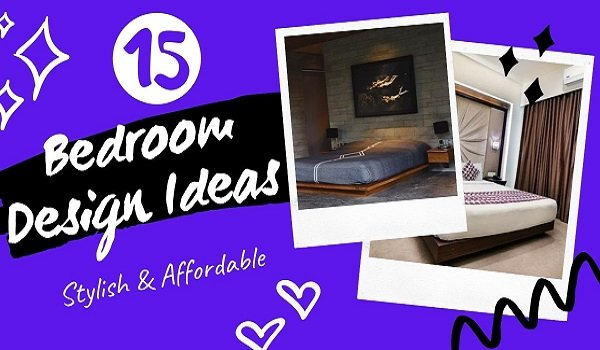 15 Bedroom Design Ideas