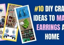 10 Easy DIY Craft Ideas to Make Earrings at Home
