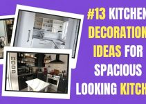 13 Kitchen Decoration Ideas for Spacious looking Kitchen